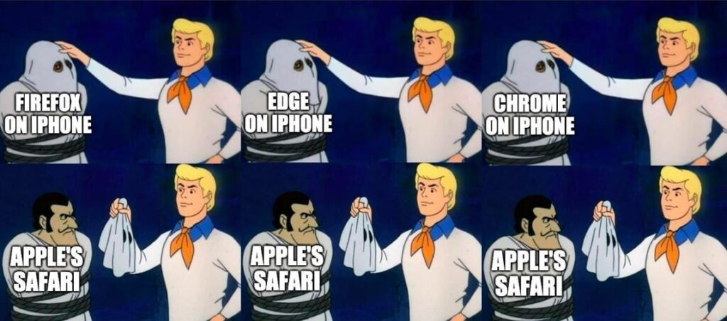 Fred from Scooby Doo with a masked figure and text 'Firefox on iPhone'. Fred removes the mask to reveal the villain headed 'Apple's Safari'. Then the same with Edge on iPhone and Chrome on iPhone.